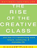 The Rise of the Creative Class