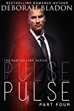 Pulse - Part Four (The Pulse Series Book 4)