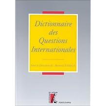 DICTIONNAIRE DES QUESTIONS INTERNATIONALES