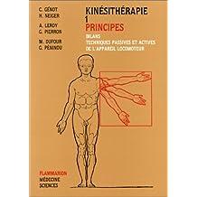 Kinesitherapie T.1 - Principes