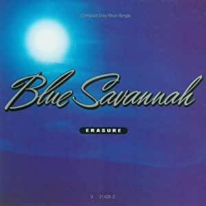 Erasure blue savannah song live and learn