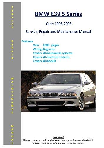 BMW 5 Series - E39 - From 1995 - 2003 Service Repair Maintenance Manual ()