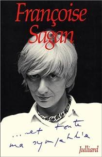 ... Et toute ma sympathie par Sagan