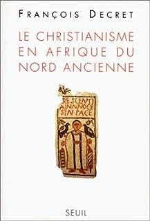 Le christianisme en Afrique du nord ancienne