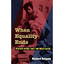 When Equality Ends: Stories About Race And Resistance