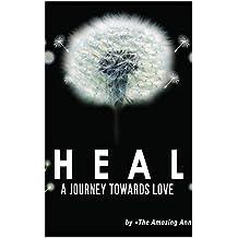 HEAL: A JOURNEY TOWARDS LOVE (SKY Book 1)