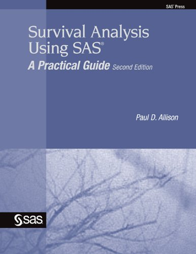 Download Survival Analysis Using SAS: A Practical Guide, Second Edition Pdf
