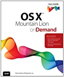 OS X Mountain Lion on Demand, Steve Johnson, 0789749904