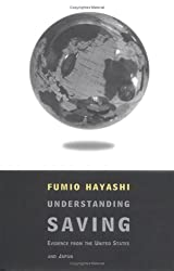 Understanding Savings: Evidence from the United States and Japan (And East European Studies)