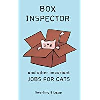 Box Inspector and other Important Jobs for Cats