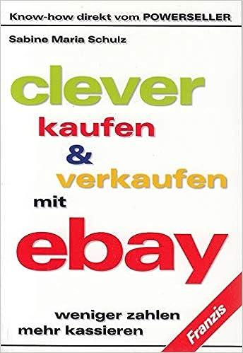 Clever kaufen & verkaufen mit EBAY: Amazon.es: Libros