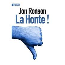 La Honte ! (French Edition)