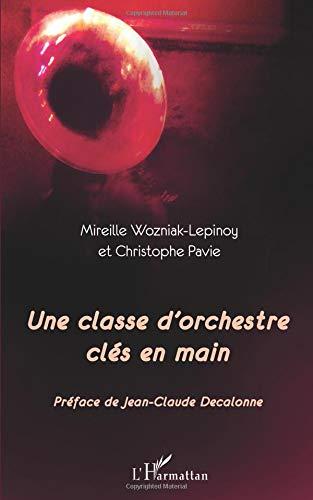 Download Une classe d'orchestre clés en main (French Edition) pdf epub