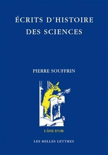 Écrits d'histoire des sciences (L'Ane D'Or) (French Edition)