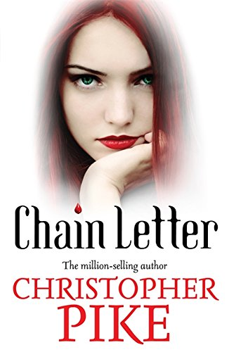 Chain Letter: And, the Ancient Evil (Chain Letter 1 & Chain Letter 2)