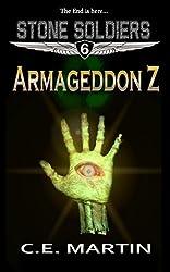 Armageddon Z (Stone Soldiers #6)