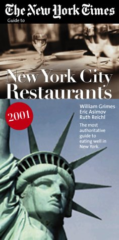 Download The New York Times Guide to Restaurants in New York City 2001 PDF