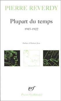 Plupart du temps, 1915-1922 par Reverdy