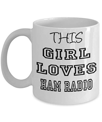 Funny Ham Radio Gifts 11oz Coffee Mug - This Girl Loves - Best Inspirational Gifts and Sarcasm ak6384 ()