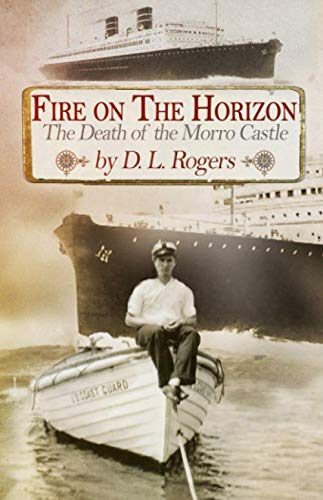 FIRE ON THE HORIZON: The Death of the Morro ()