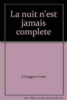 La nuit n'est jamais complète : journal de l'an 2000, Z'Graggen, Yvette