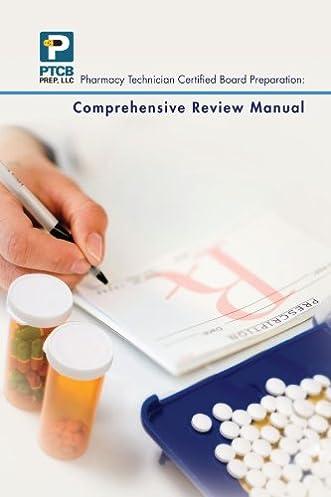 pharmacy technician certified board preparation comprehensive rh amazon com pharmacy tech training manual pharmacy technician manual 4th edition