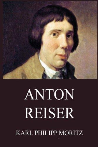 Anton Reiser  [Moritz, Karl Philipp] (Tapa Blanda)