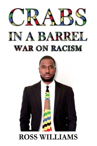 Crabs In A Barrel: War On Racism ()