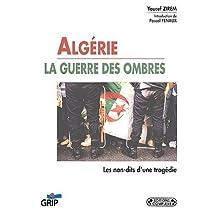Algérie, la guerre des ombres