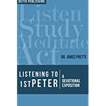 Listening to 1st Peter: A Devotional Exposition (Listening to the Word)