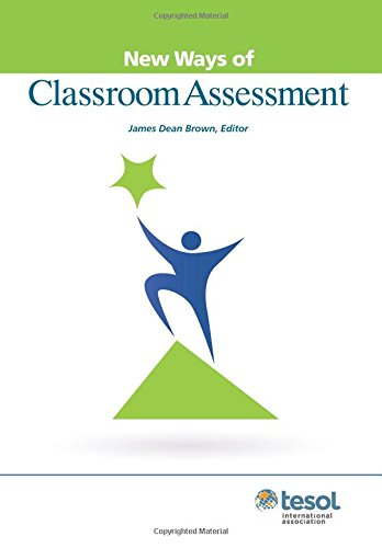 New Ways of Classroom Assessment, Revised (New Ways of Tesol)