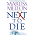 Next to Die (Navy Seal Team Twelve Book 4)