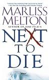 Next to Die (Navy Seal Team Twelve Book 4)