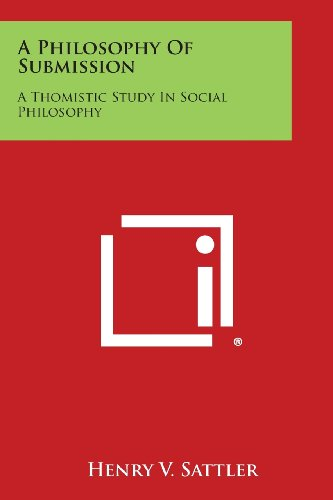 A Philosophy of Submission: A Thomistic Study in Social Philosophy