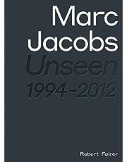 Marc Jacobs: Unseen 1994 - 2012