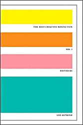 The Best Creative Nonfiction, Vol. 1