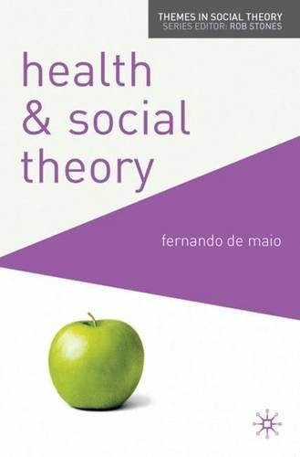 Health and Social Theory (Themes in Social Theory)