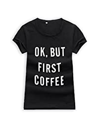 M-Egal Women Short Sleeve T shirt Ok But First Coffee Printed Letters Couple Casual Tee Shirts