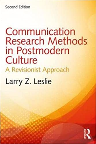 Communication research methods in postmodern culture a revisionist communication research methods in postmodern culture a revisionist approach 2nd edition fandeluxe Gallery