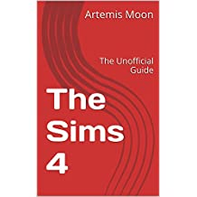 The Sims 4: The Unofficial Guide (Gamer's Guild Book 1863)