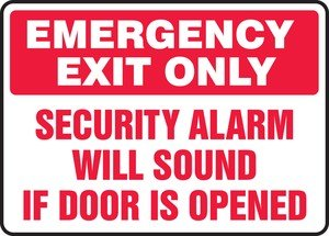"""EMERGENCY EXIT ONLY SECURITY ALARM WILL SOUND IF DOOR IS OPENED Sign - 10"""" x 14"""" Adhesive Dura-Vinyl"""