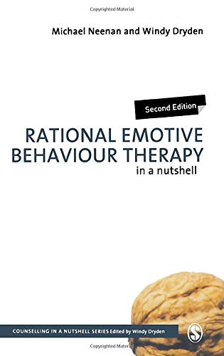 Rational Emotive Behaviour Therapy in a Nutshell (Counselling in a Nutshell) (Rational Emotive Behaviour Therapy In A Nutshell)