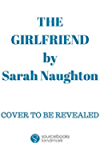 The Girlfriend: A Novel