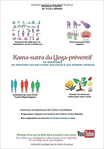 Kama-sutra du Yoga préventif: se régénérer en adaptant les solutions multiples à ses besoins uniques version en N/B: Amazon.es: Alekseï Papin, Fouzia Zerari ...