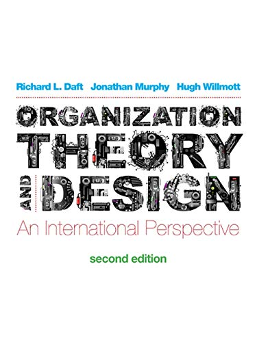 Organization Theory And Design An International Perspective 9781408072370 Amazon Com Books
