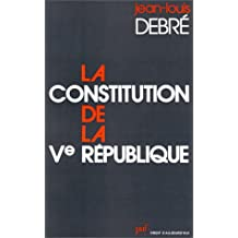 Constitution de la Ve République (La)