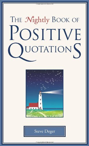 The Nightly Book of Positive Quotations