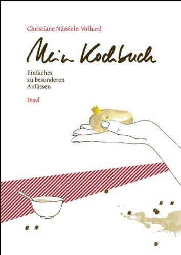 Mein Kochbuch: Einfaches zu besonderen Anlässen (insel taschenbuch)