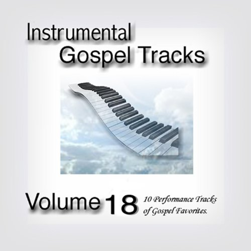 Instrumental Gospel Tracks Vol. 18