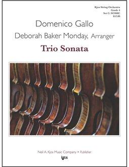 Gallo, D. - Trio Sonata, Arranged By Deborah Baker Monday